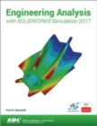 Engineering Analysis with SOLIDWORKS Simulation 2017 - Book