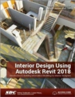 Interior Design Using Autodesk Revit 2018 - Book