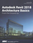 Autodesk Revit 2018 Architecture Basics - Book