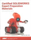Certified SOLIDWORKS Expert Preparation Materials (SOLIDWORKS 2018) - Book