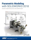 Parametric Modeling with SOLIDWORKS 2018 - Book