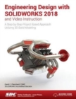Engineering Design with SOLIDWORKS 2018 and Video Instruction - Book