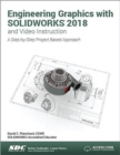Engineering Graphics with SOLIDWORKS 2018 and Video Instruction - Book