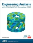 Engineering Analysis with SOLIDWORKS Simulation 2018 - Book