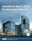 Autodesk Revit 2019 Architecture Basics - Book