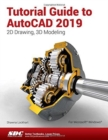 Tutorial Guide to AutoCAD 2019 - Book