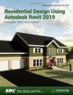 Residential Design Using Autodesk Revit 2019 - Book