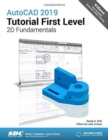 AutoCAD 2019 Tutorial First Level 2D Fundamentals - Book