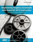 Engineering Graphics Essentials with AutoCAD 2019 Instruction - Book