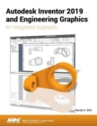 Autodesk Inventor 2019 and Engineering Graphics - Book