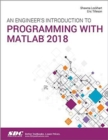 An Engineer's Introduction to Programming with MATLAB 2018 - Book