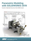 Parametric Modeling with SOLIDWORKS 2019 - Book