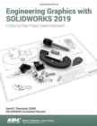 Engineering Graphics with SOLIDWORKS 2019 : A Step-by-Step Project Based Approach - Book