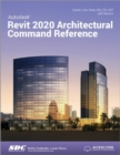 Autodesk Revit 2020 Architectural Command Reference - Book