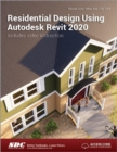 Residential Design Using Autodesk Revit 2020 - Book