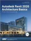 Autodesk Revit 2020 Architecture Basics - Book
