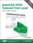 AutoCAD 2020 Tutorial First Level 2D Fundamentals - Book