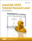 AutoCAD 2020 Tutorial Second Level 3D Modeling - Book