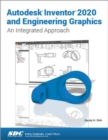 Autodesk Inventor 2020 and Engineering Graphics - Book