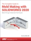 The Complete Guide to Mold Making with SOLIDWORKS 2020 - Book