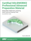 Certified SOLIDWORKS Professional Advanced Preparation Material (SOLIDWORKS 2020) - Book
