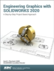 Engineering Graphics with SOLIDWORKS 2020 - Book