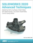 SOLIDWORKS 2020 Advanced Techniques - Book