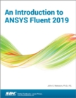 An Introduction to ANSYS Fluent 2019 - Book