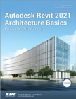 Autodesk Revit 2021 Architecture Basics - Book