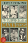 Baseball's Greatest Managers - eBook