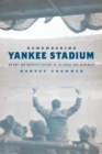 Remembering Yankee Stadium - eBook