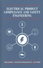 Electrical Product Compliance and Safety Engineering - Book