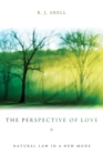 The Perspective of Love : Natural Law in a New Mode - eBook