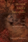 Mother Tongue Theologies : Poets, Novelists, Non-Western Christianity - eBook
