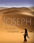 Joseph - Women's Bible Study Participant Book : The Journey to Forgiveness - eBook