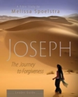 Joseph - Women's Bible Study Leader Guide : The Journey to Forgiveness - eBook