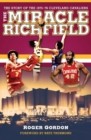 The Miracle of Richfield : The Story of the 1975-76 Cleveland Cavaliers - eBook
