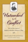 Untouched by the Conflict : The Civil War Letters of Singleton Ashenfelter, Dickinson College - eBook