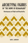 "Archetypal Figures in ""The Snows of Kilimanjaro"" : Hemingway on Flight and Hospitality - eBook"