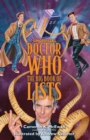 Unofficial Doctor Who : The Big Book of Lists - Book