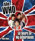 The Who : Fifty Years of My Generation - Book