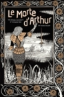 Le Morte d'Arthur : King Arthur & The Knights of The Round Table - Book