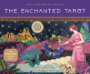 The Enchanted Tarot : 25th Anniversary Edition - Book