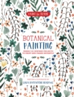 Paint and Frame: Botanical Painting : Nearly 20 Inspired Projects to Paint and Frame Instantly - Book