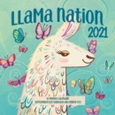 Llama Nation 2021 : 16-Month Calendar - September 2020 through December 2021 - Book