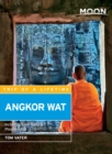 Moon Angkor Wat : Including Siem Reap & Phnom Penh - eBook