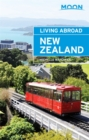 Moon Living Abroad New Zealand (3rd ed) - Book