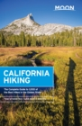 Moon California Hiking : The Complete Guide to 1,000 of the Best Hikes in the Golden State - eBook