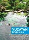 Moon Yucat n Peninsula - eBook