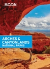 Moon Arches & Canyonlands National Parks, Second Edition - Book